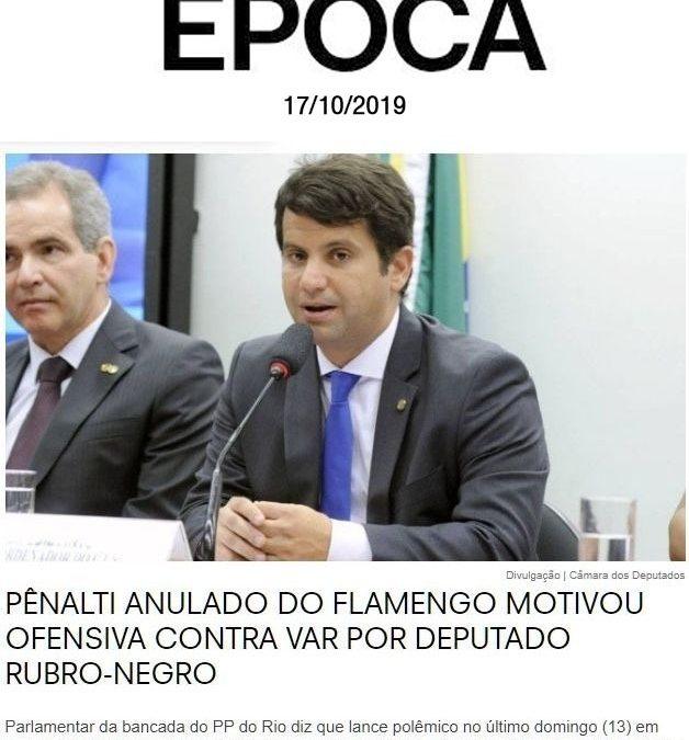 Revista Época – Pênalti anulado do Flamengo motivou ofensiva contra VAR por deputado Rubro-Negro