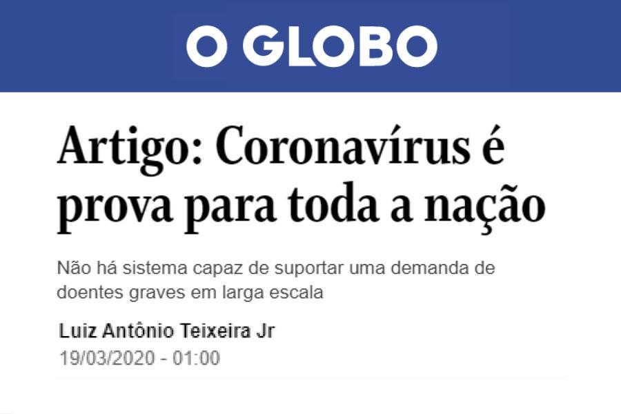 O GLOBO – Artigo: Coronavírus é prova para toda a nação
