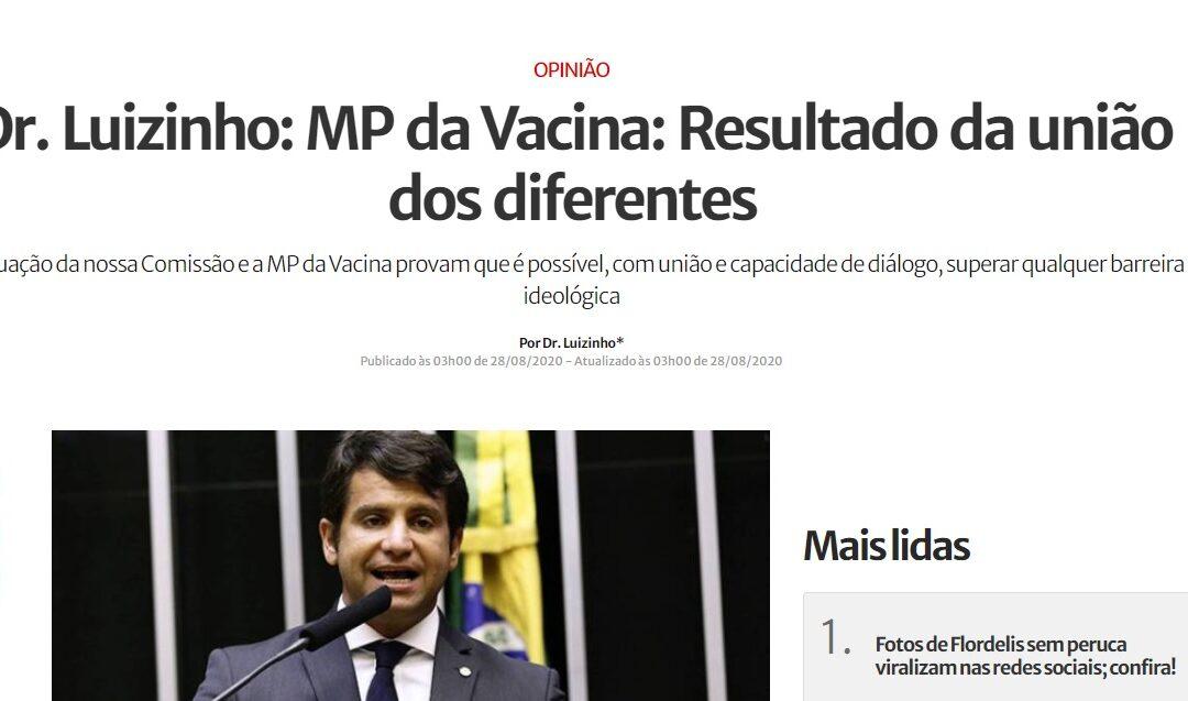Dr. Luizinho: MP da Vacina: Resultado da união dos diferentes