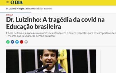 Dr. Luizinho: A tragédia da covid na Educação brasileira