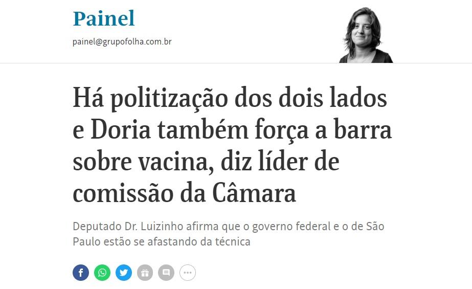 Há politização dos dois lados e Doria também força a barra sobre vacina, diz líder de comissão da Câmara