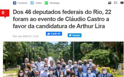 Dos 46 deputados federais do Rio, 22 foram ao evento de Cláudio Castro a favor da candidatura de Arthur Lira