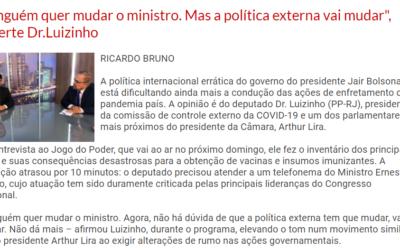 """""""Ninguém quer mudar o ministro. Mas a política externa vai mudar"""", adverte deputado Dr.Luizinho"""