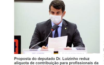 Proposta do deputado Dr. Luizinho reduz alíquota de contribuição para profissionais da área médica